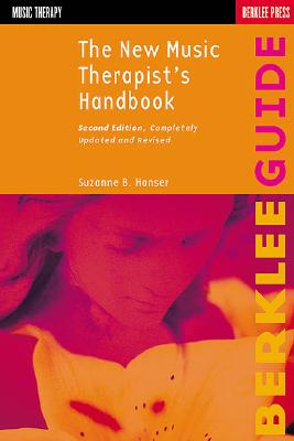 The New Music Therapist's Handbook By Hanser, Suzanne